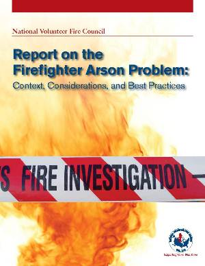 Firefighter Arson - National Volunteer Fire Council